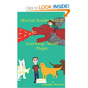 Mortal Realm Witch: Learning About Magic: Jennifer Priester: 9781938783005: Amazon.com: Books