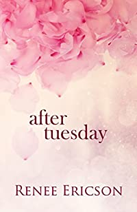 After Tuesday by Renee Ericson ebook deal