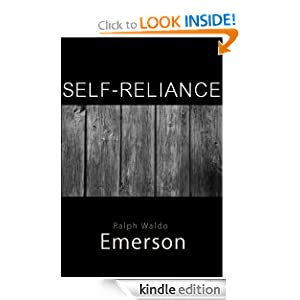 """the relevance of ralph waldo emersons essay self reliance in society today In the essay entitled """"self-reliance  we will write a custom essay sample on """"self-reliance"""" by ralph waldo emerson  the society of today has lost the."""