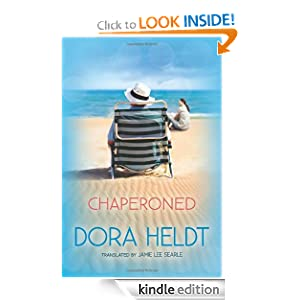 Kindle Book Bargains: Chaperoned, by Dora Heldt (Author), Jamie Lee Searle (Translator). Publisher: AmazonCrossing (July 10, 2012)