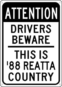 1988 88 BUICK REATTA Drivers Beware Sign