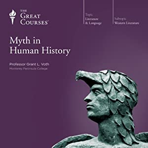 Myth in Human History | [ The Great Courses]