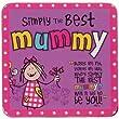 Simply The Best Mummy Coaster