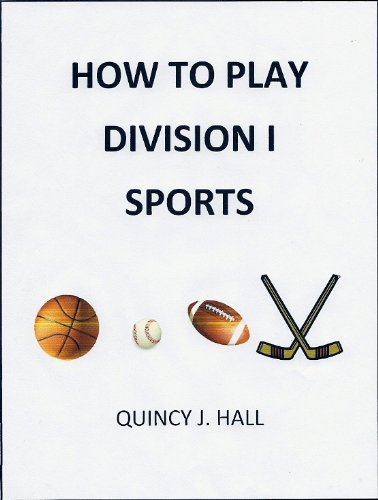 HOW TO PLAY DIVISION I SPORTS