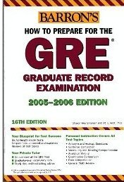 How To Prepare For The Gre: 2006-2007