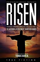 RISEN: The accession and devolution of Yahweh Ben Yahweh: Miami's Urban Chronicles Volume 1