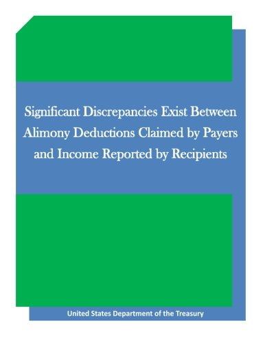 Significant Discrepancies Exist Between Alimony Deductions Claimed by Payers and Income Reported by Recipients