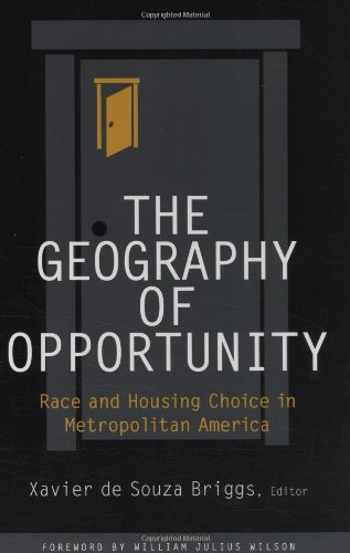 The Geography of Opportunity: Race and Housing Choice in...