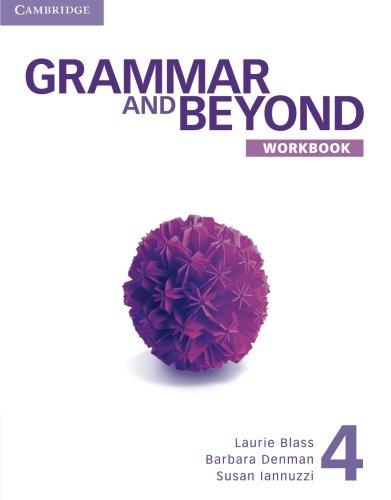 Grammar and Beyond 4 Workbook
