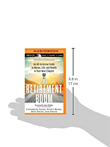 The Retirement Boom: An All Inclusive Guide to Money, Life, and Health in Your Next Chapter from Brilliance Audio