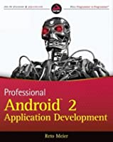 Professional Android 2 Application Development, 2nd Edition ebook download