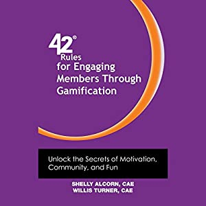 42 Rules for Engaging Members Through Gamification Audiobook