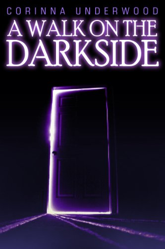 Book: A Walk On The Darkside by Corinna Underwood