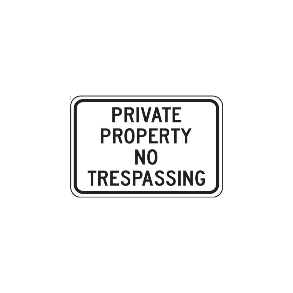 Accuform Signs FRP903RA Engineer Grade Reflective Aluminum Parking Sign, Legend PRIVATE PROPERTY NO TRESPASSING, 12 Length x 18 Width x 0.080 Thickness, Black on White