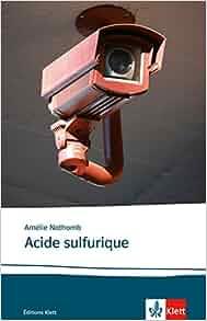 acide sulfurique annotiert von danielle rambaud sek ii b1 b2 lekturen franzosisch am. Black Bedroom Furniture Sets. Home Design Ideas