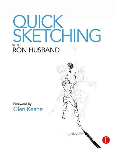 ロン・ハズバンドが教えるクイックスケッチ -アニメーターとイラストレータのデイリートレーニング-