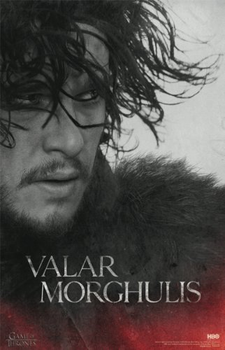 Jon Snow Valar Morghulis Game of Thrones Poster