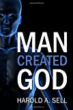 img - for Man Created God book / textbook / text book