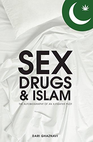 Book: Sex, Drugs & Islam - Autobiography of an X Fighter Pilot by Dari Ghaznavi