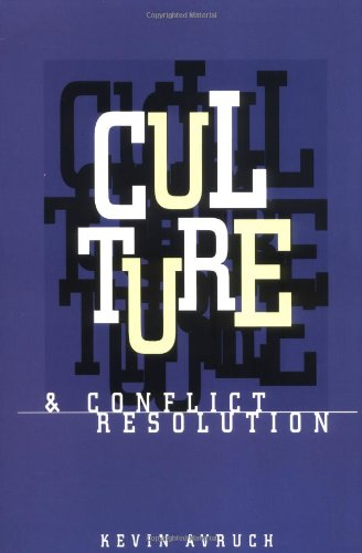 Culture and Conflict Resolution (Cross-Cultural...
