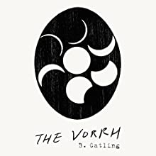 The Vorrh (       UNABRIDGED) by Brian Catling Narrated by Alan Corduner, Alan Moore