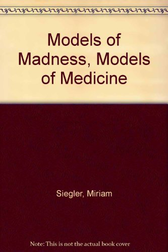 Models of Madness, Models of Medicine PDF