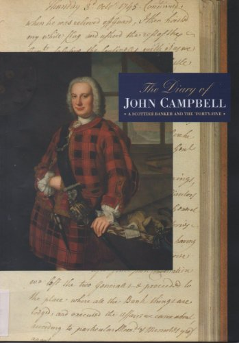 the-diary-of-john-campbell-a-scottish-banker-and-the-forty-five
