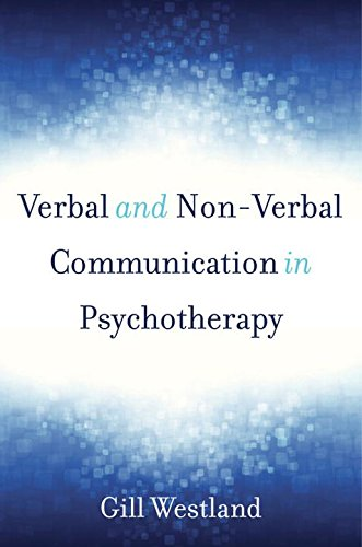 Verbal and Non-Verbal Communication in Psychotherapy