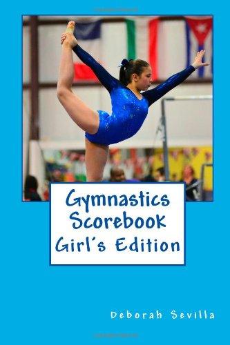 Gymnastics Scorebook: Girl\'s Edition
