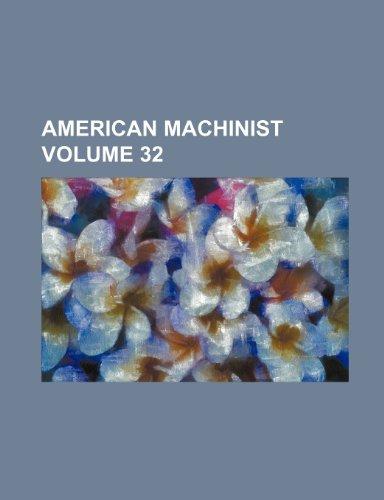 American machinist Volume 32