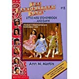 Little Miss Stoneybrook and Dawn (The Baby-sitters club) (0590437178) by Martin, Ann M.