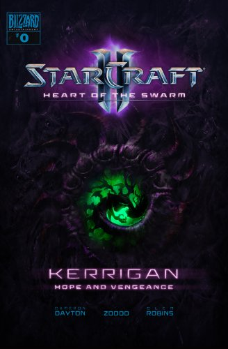 Starcraft: Kerrigan – Hope and Vengeance #0