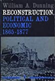 img - for Reconstruction Political and Economic, 1865-77 (Torchbooks) book / textbook / text book