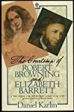 The Courtship of Robert Browning and Elizabeth Barrett (0192820397) by Daniel Karlin
