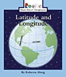 img - for Latitude and Longitude   [ROOKIE GEOG LATITUDE & LON] [Paperback] book / textbook / text book