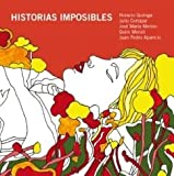 Historias imposibles. Incluye CD con la lectura de los relatos (Spanish Edition)