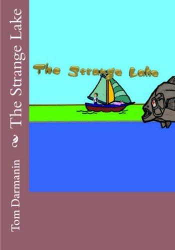 The Strange Lake Episode 1 (Volume 1) [Darmanin, Tom] (Tapa Blanda)