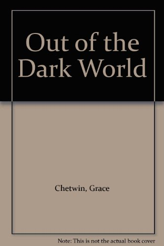 Out of the Dark World