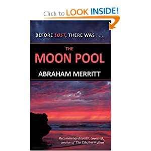 The Moon Pool by Abraham Merritt