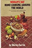 img - for Woman's Day Home Cooking Around the World book / textbook / text book