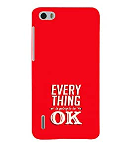EPICCASE Will be ok Mobile Back Case Cover For Huawei Honor 6 (Designer Case)