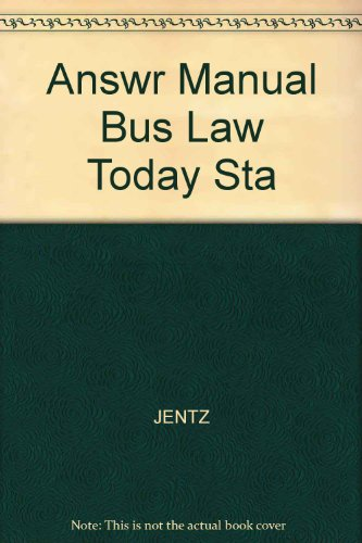 Answr Manual Bus Law Today Sta
