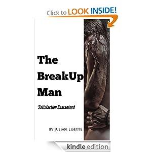 the Breakup Man - Kindle edition by Julian Lisette