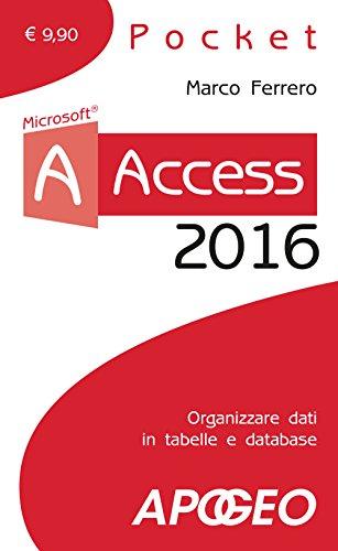 Access 2016 Con aggiornamento online PDF