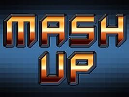 Mash Up Season 1