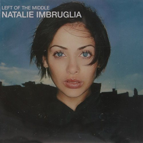 Natalie Imbruglia - Left Of The Middle 2 - Zortam Music