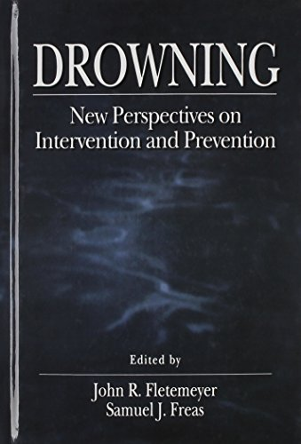 The Science of Drowning: Perspectives on Intervention and Prevention