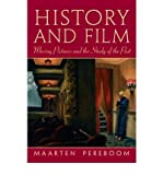 img - for [(History and Film: Moving Pictures and the Study of the Past)] [Author: Maarten Pereboom] published on (January, 2010) book / textbook / text book