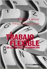 ... Essays) (Spanish Edition): Martin Carnoy, Manuel Castells