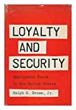 img - for Loyalty and Security; Employment Tests in the United States book / textbook / text book
